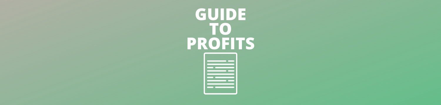 Guide To Profits